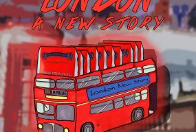 London – A new story